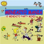 10 ORIGINAL MENEAITO REMIXES